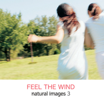 natural images 003 FEEL THE WIND