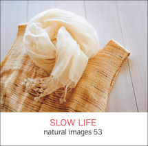 natural images 053 SLOW LIFE