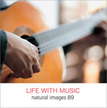 natural images 089 LIFE WITH MUSIC