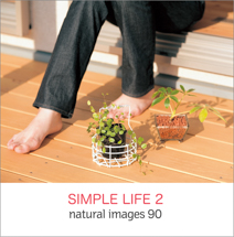 natural images 090 SIMPLE LIFE 2