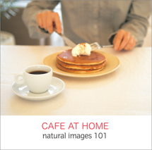 natural images 101 CAFE AT HOME