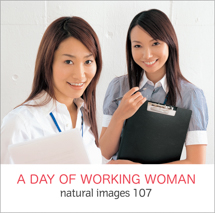 natural images 107 A DAY OF WORKINGWOMAN