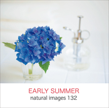 natural images 132 EARLY SUMMER