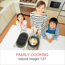 natural images 137 FAMILY COOKING
