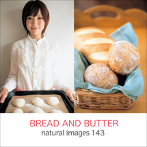 natural images 143 BREAD AND BUTTER